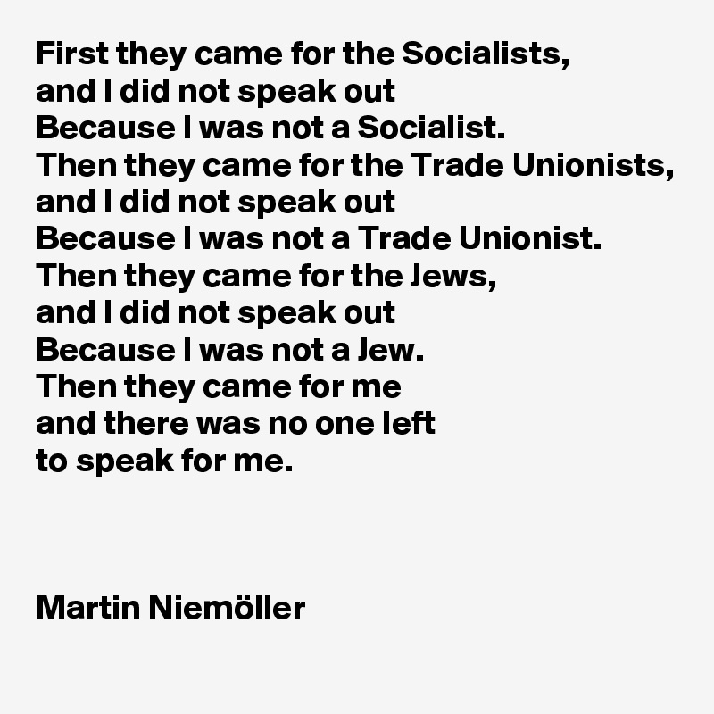 1First-they-came-for-the-Socialists-and-I-did-not-s